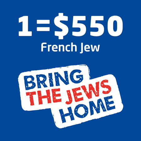 Aliyah - Bring the Jews Home - 1 French Jew