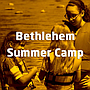Bethlehem Summer Camp Project